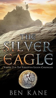 The Silver Eagle (Forgotten Legion Chronicles)