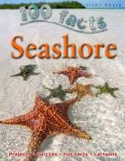 100 Facts Seashore (100 Facts)