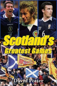 Scotland Greatest Games