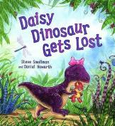 Daisy Dinosaur Gets Lost