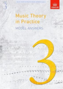 Music Theory in Practice Model Answers, Grade 3 (Music Theory in Practice