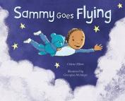 Sammy Goes Flying