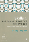 Skills in Rational Emotive Behaviour Counselling and Psychotherapy