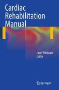 Cardiac Rehabilitation Manual