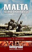 Malta - Island Under Siege