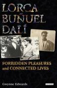 Lorca, Bunuel, Dali