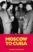 From Moscow to Cuba and Beyond