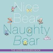 Nice Bear, Naughty Bear