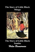 The Story of Little Black Mingo and the Story of Little Black Sambo