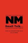 Small Talk ...