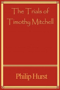 The Trials of Timothy Mitchell