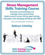 Stress Management Skills Training Course