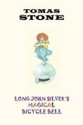 Long John Silver's Magical Bicycle Bell