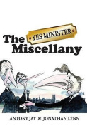 "The ""Yes Minister"" Miscellany"