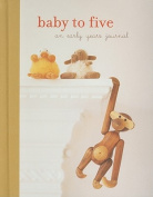 Baby to Five