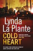 Cold Heart. Lynda La Plante