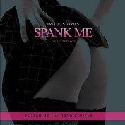 Spank Me: AUK Erotic Fiction [Audio]