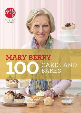 My Kitchen Table: 100 Cakes and Bakes (My Kitchen)