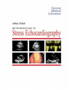 An Introduction to Stress Echocardiography