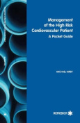 Management of the High-risk Cardiovascular Patient