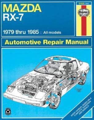 Mazda RX7 All Models 1979-85 Owner's Workshop Manual