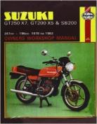 Suzuki GT250X7, GT200X5 and SB200 1978-83 Owner's Workshop Manual