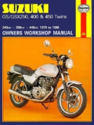 Suzuki GS and GSX 250, 400 and 450 Twins Owners Workshop Manual
