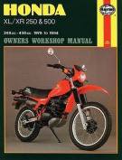 Honda XL/XR250 and 500 1978-84 Owner's Workshop Manual