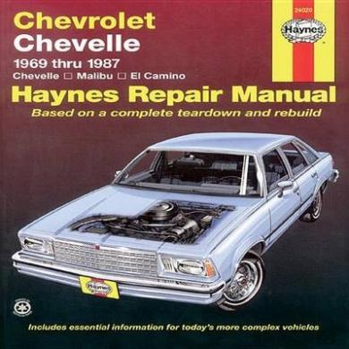 Chevrolet Chevelle V8 and V6 1969-87 Chevelle, Malibu, El Camino Owner's Workshop Manual (USA service & repair manuals)