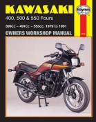 Kawasaki 400, 500 and 550 Fours 1979-88 Owner's Workshop Manual