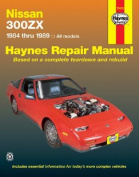 fits Nissan 300ZX All Models 1984-89 Automotive Repair Manual