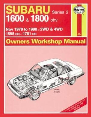 Subaru 1600 and 1800, 1979-90 Owner's Workshop Manual (Service & repair manuals)