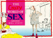 The Crazy World of Sex