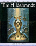 The Fantasy Art Techniques of Tim Hildebrandt