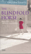 The Blindfold Horse