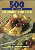 500 Recipes Cooking for Two