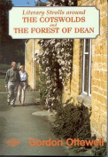 Literary Strolls in the Cotswolds and Forest of Dean