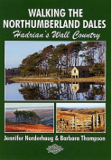 Walking the Northumberland Dales
