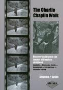 The Charlie Chaplin Walk