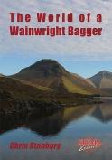 The World of a Wainwright Bagger