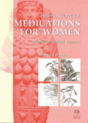 The History of Medications for Women