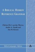 A Biblical Hebrew Reference Grammar (Biblical Languages