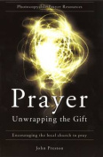 Prayer - Unwapping the Gift