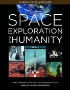 Space Exploration and Humanity 2 Volume Set