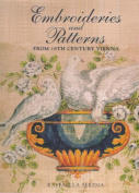 Embroideries and Patterns of Nineteenth Century Vienna from the Nowotny Collection