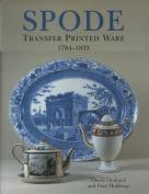 Spode Transfer Printed Ware 1784-1833