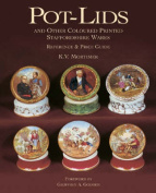 Pot-lids and Other Coloured Printed Staffordshire Wares