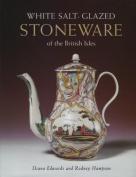 White Salt-Glazed Stoneware of the British Isles