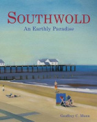 Southwold: An Earthly Paradise