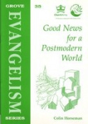 Good News for a Postmodern World